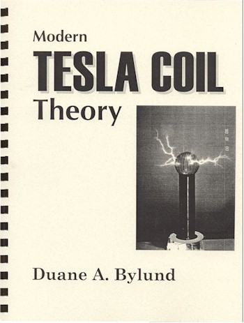 Modern Tesla Coil Theory